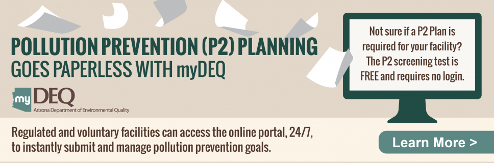 Pollution Prevention (P2) Planning is going paperless with myDEQ