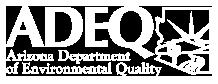 ADEQ Arizona Department of Environmental Quality